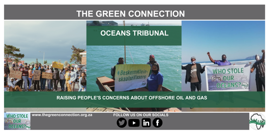 The Green Connection's Oceans Tribunal Exposes Devastating Impact of Government's Secret Decisions